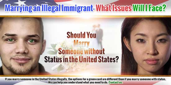 Marrying an Illegal Immigrant